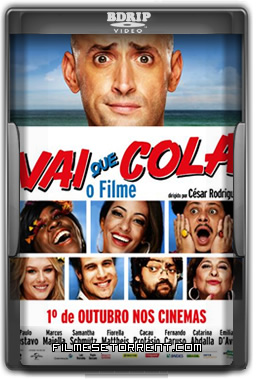 Vai que Cola - O Filme Torrent Dublado
