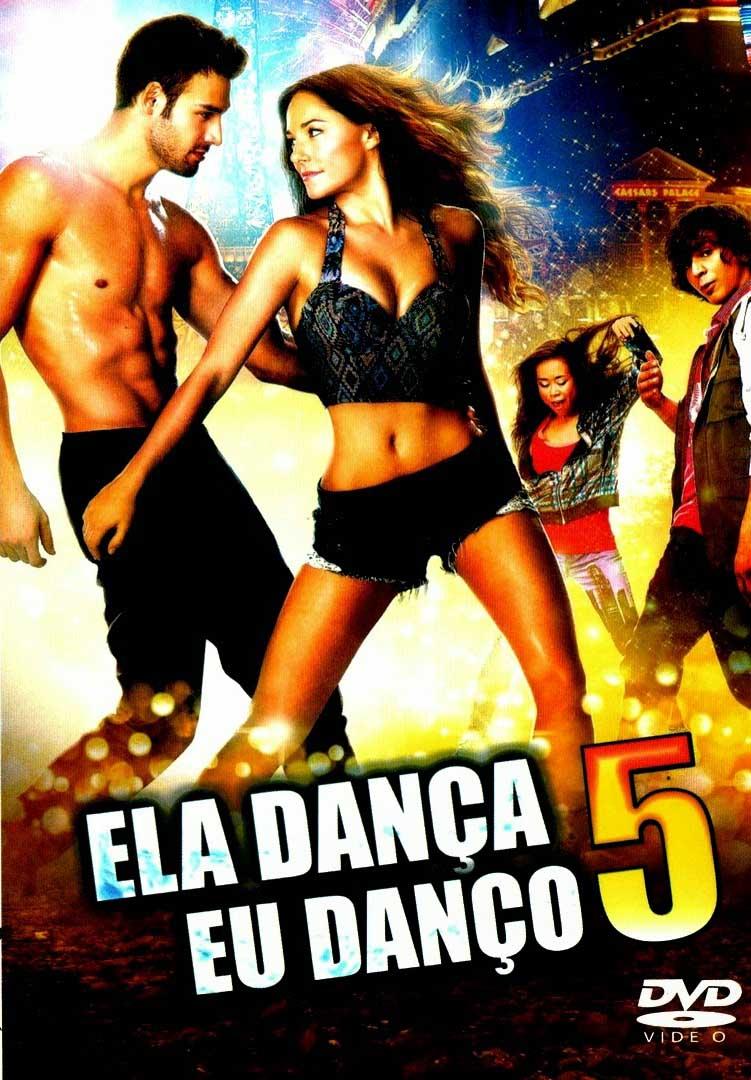 Ela Dança, Eu Danço 5 3D Torrent - Blu-ray Rip 1080p Dublado (2014)