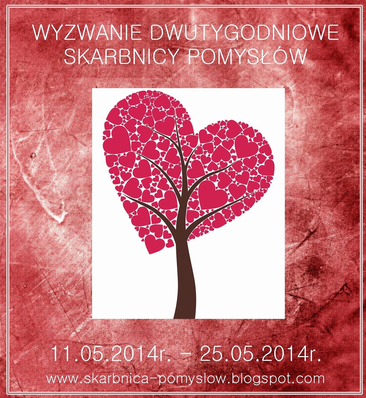http://skarbnica-pomyslow.blogspot.com/2014/05/majowe-wyzwanie-dwutygodniowe.html