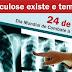 Dia mundial de Combate á Tuberculose