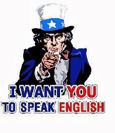 I want you to speak English