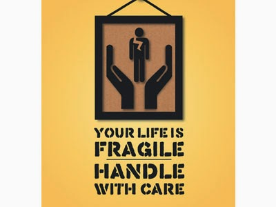 Poster: Your Life Is Fragile
