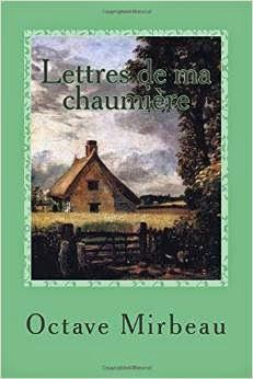 """""""Lettres de ma chaumière"""", CreateSpace, janvier 2015"""