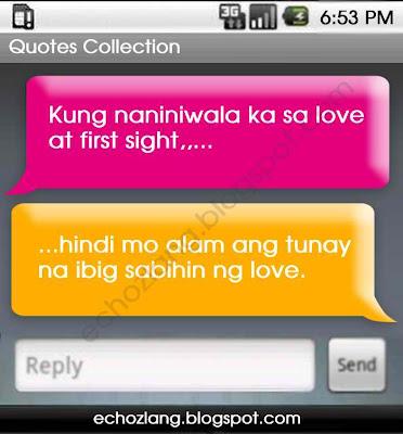 Kung naniniwala ka sa love at first sigh, hindi mo alam ang tunay na ibig sabihin ng love.
