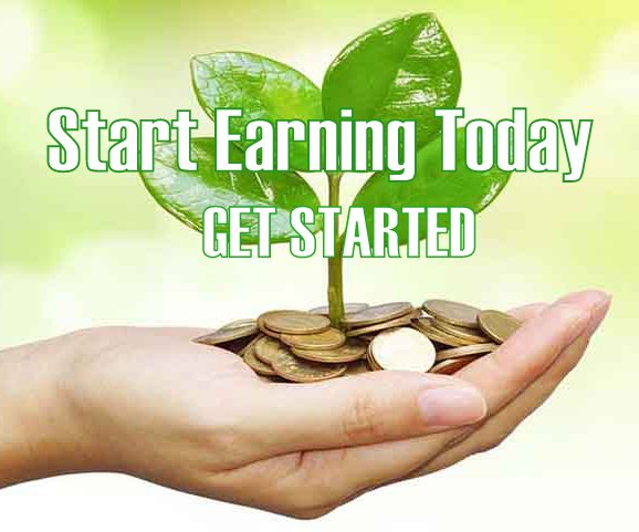 Start Earning Today