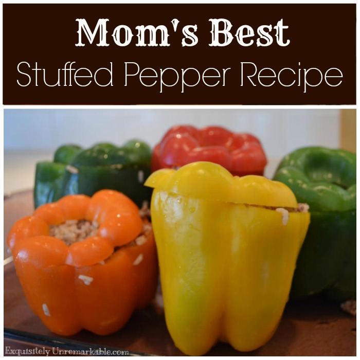 Try My Easy Stuffed Peppers