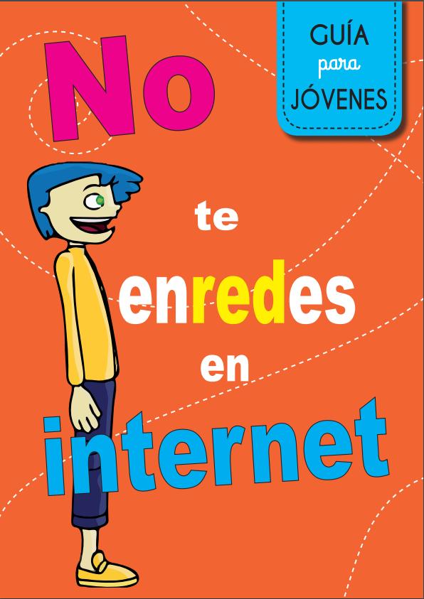 Guía: No te enredes en Internet