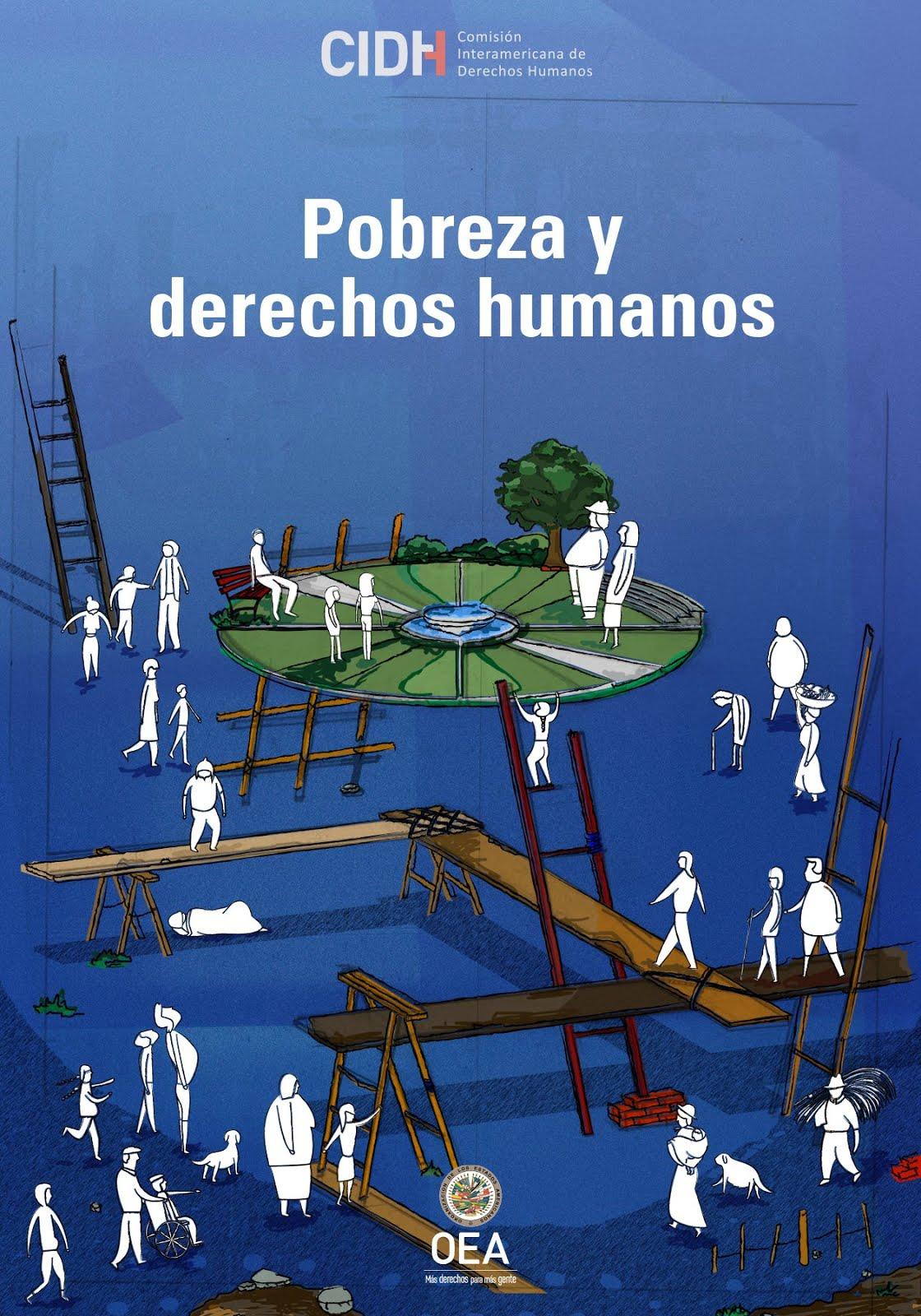 CIDHI: Informe sobre pobreza y derechos humanos.