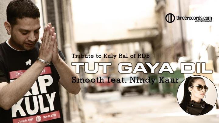 Tut Gaya Dil Smooth feat Nindy Kaur - YouTube