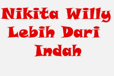 Download Chord Lagu Nikita Willy – Lebih Dari Indah