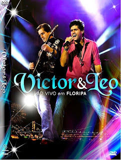 Download - Victor & Leo : Ao Vivo em Floripa - DVDR + DVDRip + RMVB