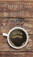 Manualul Îmblînzitorului de Cafele (2013)