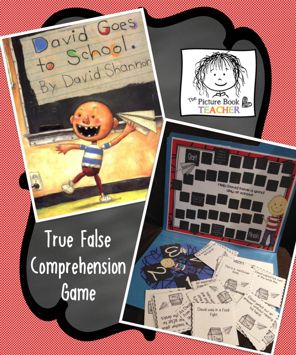 David Goes To School True False Comprehension Game - a great way to practice those comprehension skills.