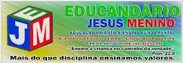 ESCOLA EDUCANDÁRIO JESUS MENINO