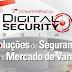 7ª Conferência da Revista Digital Security 2014 - Soluções de Segurança para o Mercado de Varejo.