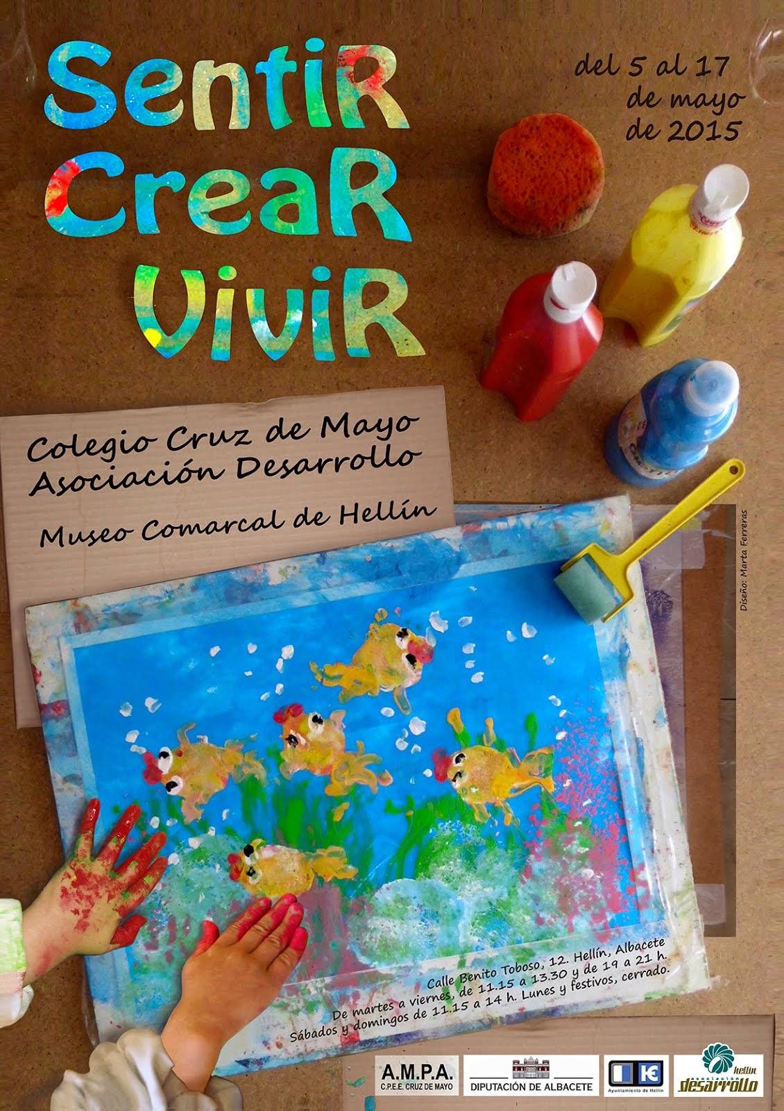 """Exposición """"SENTIR, CREAR, VIVIR"""""""