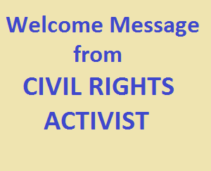 Civil Rights Activist Welcome