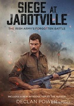 Cuộc Bao Vây Jadotville - The Siege of Jadotville