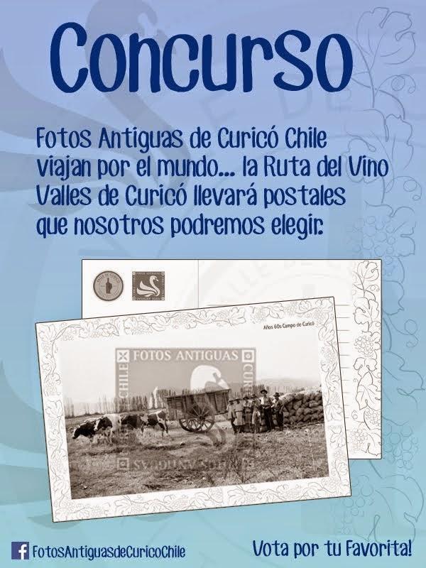 Fotos Antiguas de Curicó y Ruta del Vino del Valle de Curico