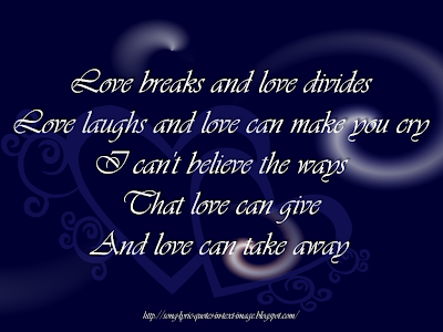 Love Gives Love Takes - The Corrs Song Lyric Quote in Text Image