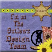I'm on The Outlawz Design Team