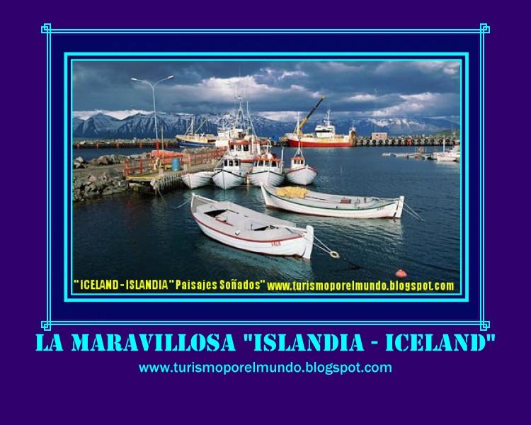 """ ISLANDIA "" ICELAND "" Un PAIS de Imagenes soñadas."