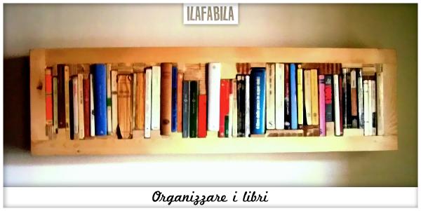 Organizzare i Libri - Alessandro Berardi