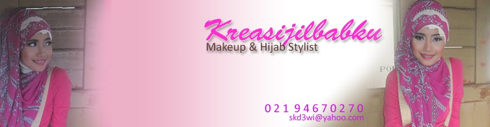 Jilbab dan Make up dan Kreasi Jilbab serta Jasa Stylist Jilbab Muslimah