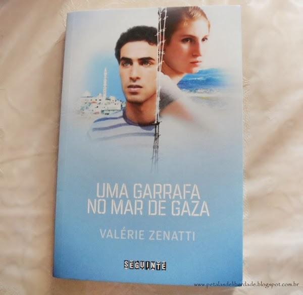 Livro, resenha, Uma garrafa no Mar de Gaza, Valérie Zenatti, editora Seguinte, capa, conflito israel e palestina