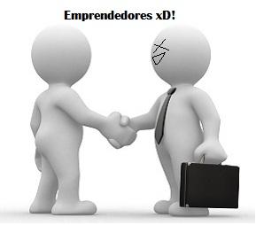 Emprendedores xD!