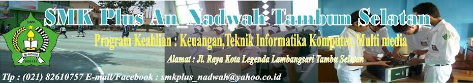 SMK Plus AN-NADWAH TAMBUN SELATAN