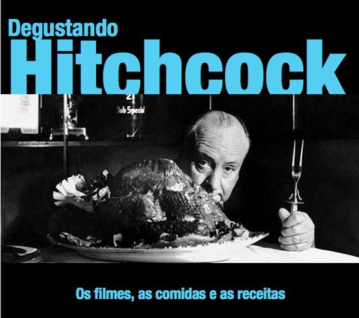 Degustando Hitchcock