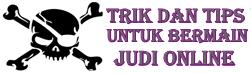 Trik Dan Tips Menang Judi Online
