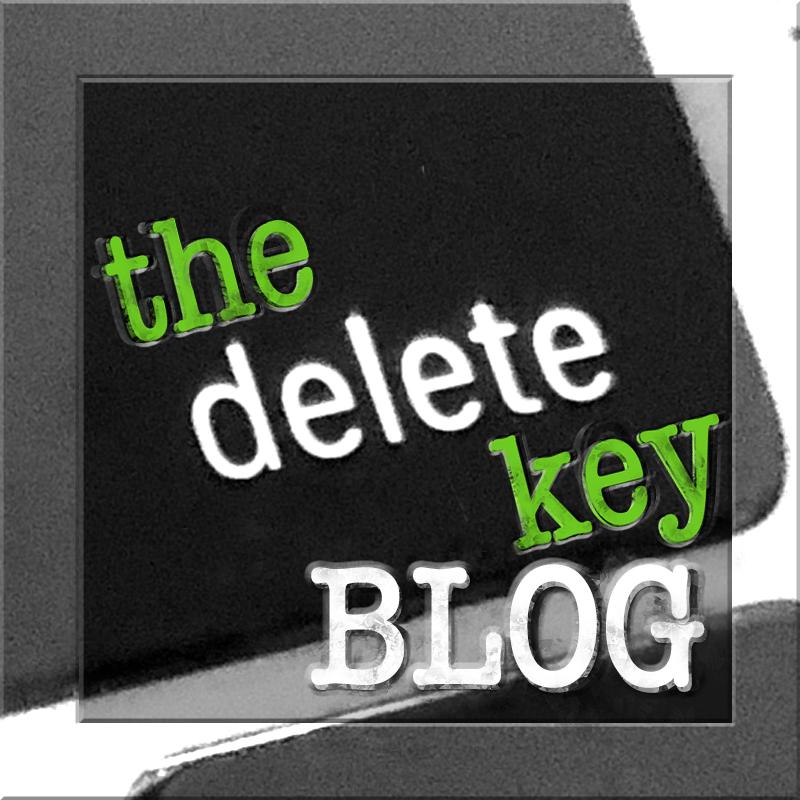 The Delete Key BLOG