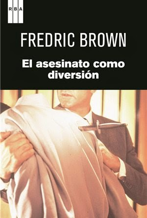 El Asesinato como Diversión - Fredric Brown