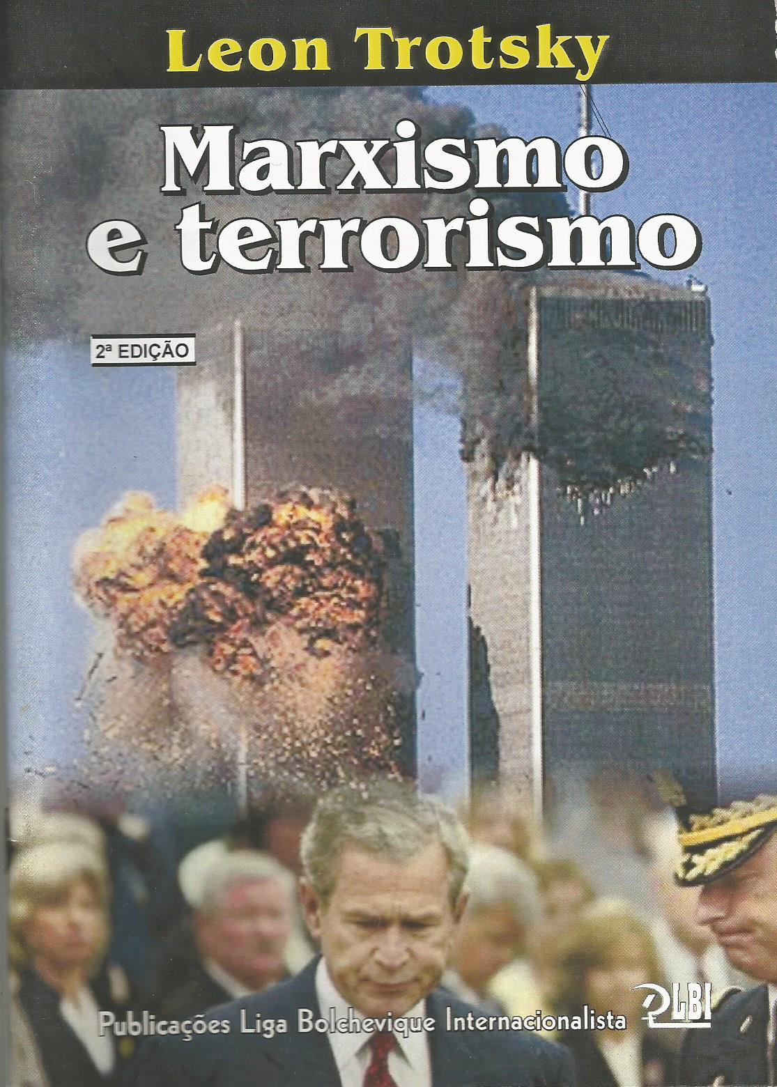 MARXISMO E TERRORISMO - 2ª EDIÇÃO