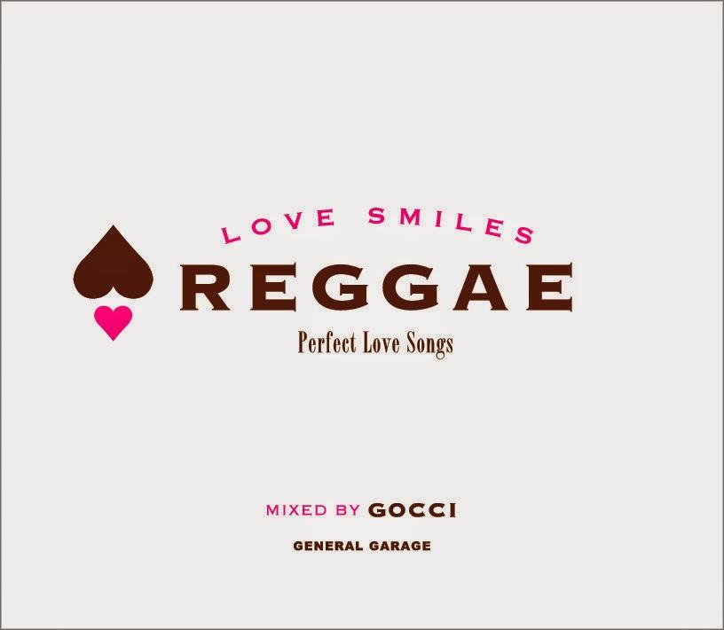 LOVE SMILES REGGAE / GOCCI