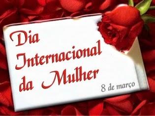 08 de Março, Parabéns Mulheres