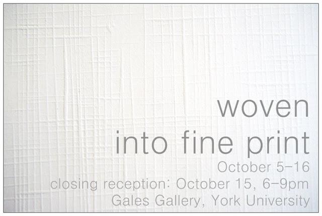 woven into fine print @ Gales, York U
