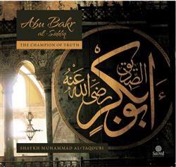Abu Bakr al-Siddiq,the biography of Abu Bakr al-Siddiq