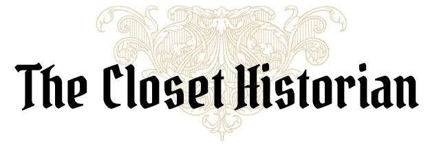 The Closet Historian
