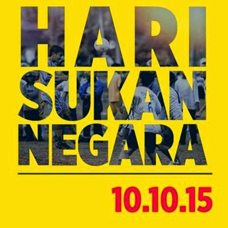 Jom meriahkan Hari Sukan Negara 2015