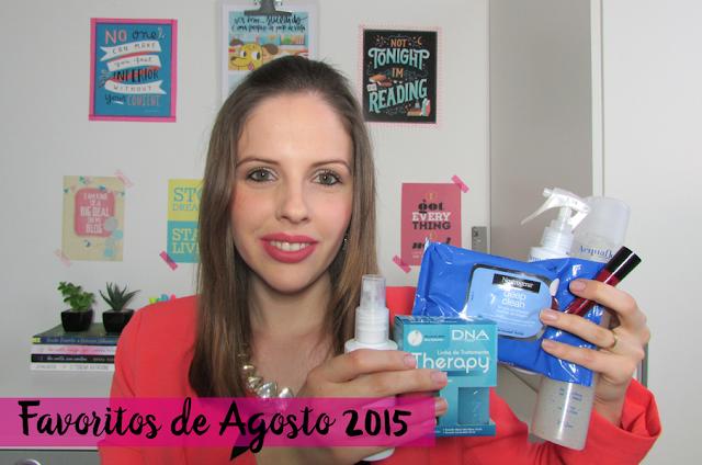 Vídeo: Produtos Favoritos de Agosto - 2015