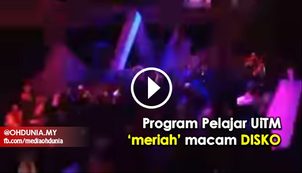 Video: Program di UiTM Lendu 'Meriah' Macam Dalam Disko