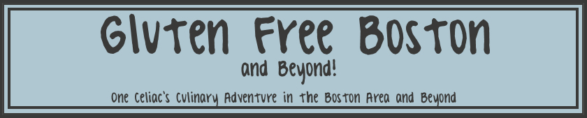 Gluten Free Boston and Beyond!