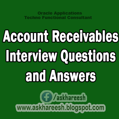 Account Receivables Interview Questions and Answers, Askhareesh.blogspot.com