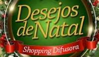 Desejos de Natal Shopping Difusora