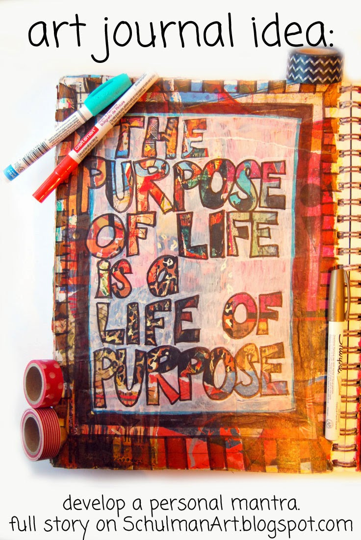 art journal ideas: develop a personal mantra http://schulmanart.blogspot.com/2015/02/art-journal-ideas-create-personal-mantra.html