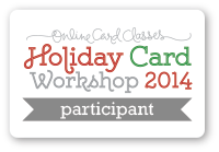 Holiday Card Workshop 2104