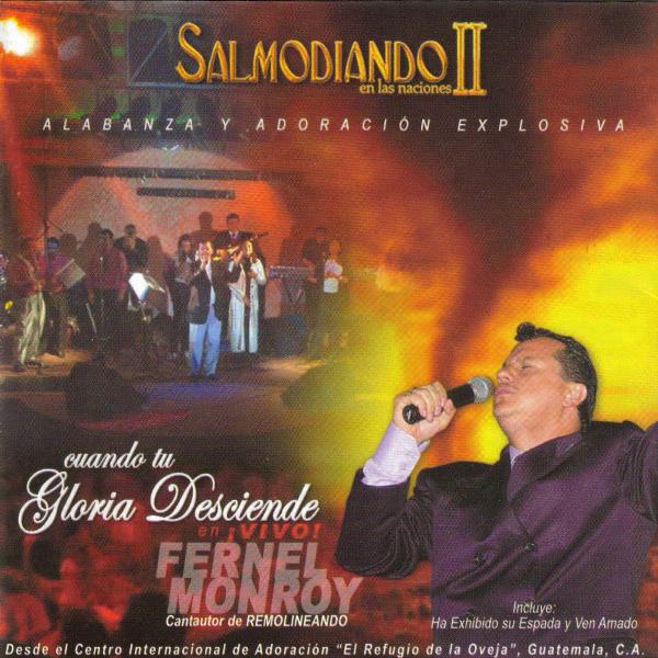 Fernel Monroy-Salmodiando En Las Naciones II-